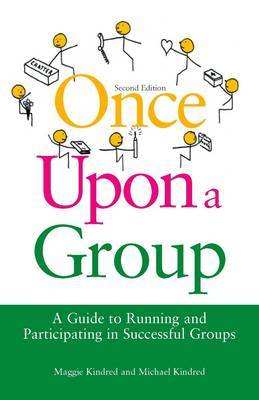 Once Upon a Group: Running and Participating in Successful Groups
