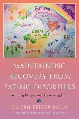 Keeping on: Maintaining Recovery from Eating Disorders