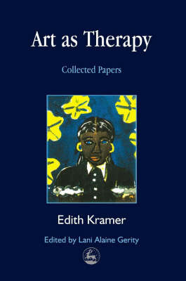 Art as Therapy: Collected Papers