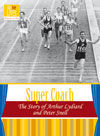 Super Coach : the Story Of Arthur Lydiard and Peter Snell (Active Lives - Biographies On Stage)