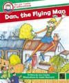 Dan, the Flying Man (The Joy Cowley Collection)