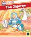 The Jigaree (The Joy Cowley Collection)