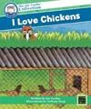I Love Chickens (The Joy Cowley Collection)