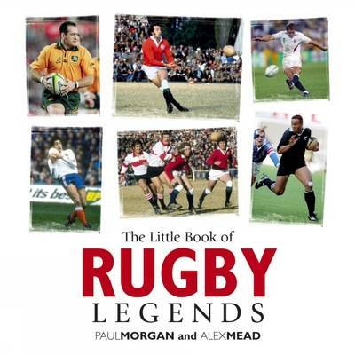 Little Book of Rugby Legends
