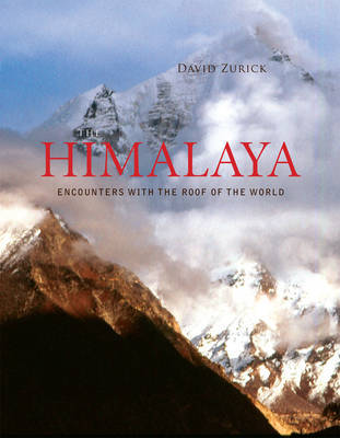 The Himalaya: Encounters with the Roof of the World