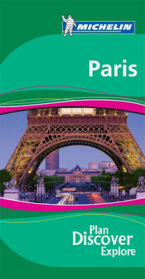 Paris (Michelin Green Guide) Published 2007