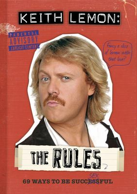 Keith Lemon: The Rules : 69 Ways to be Successful