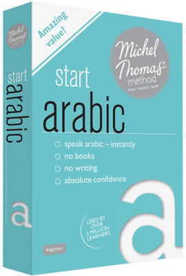 Start Arabic: Michel Thomas Method Audio CD Pack + booklet