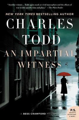 An Impartial Witness : A Bess Crawford Mystery