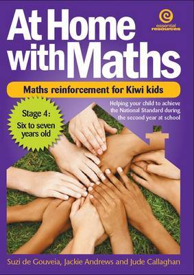 Stage 4, 6-7yrs (At Home with Maths: Reinforcement for Kiwi Kids)