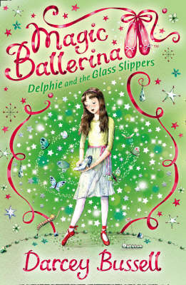 Delphie and the Glass Slippers (Magic Ballerina #4)