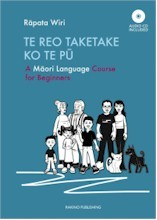 Te Reo Taketake Ko Te Pu: A Maori Language Course for Beginners (Handling fee and/or freight charges may apply)