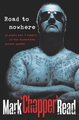 Road to Nowhere: 23 Years and 9 Months in the Australian Prison System