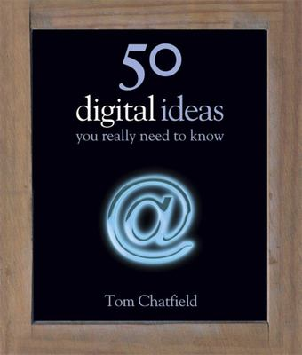 50 Digital Ideas: You Really Need to Know