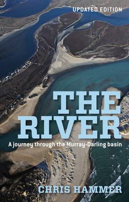 The River: A Journey Through the Murray-Darling Basin