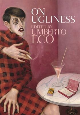 On Ugliness: A History of a Western Idea