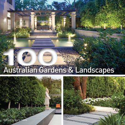 100 Australian Gardens And Landscapes