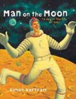 Man on the Moon: A Day in the Life of Bob (Book & CD)