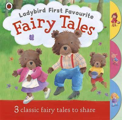 Fairy Tales (Ladybird First Favourite)