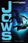 Jaws of Death (Max Cassidy #2)