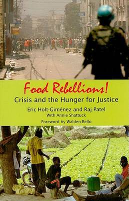 Food Rebellions!: Crisis and the Hunger for Justice