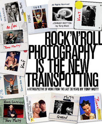 Rock 'n' Roll Photography is the New Transpotting: A Retrospective of Work from the Last 30 Years