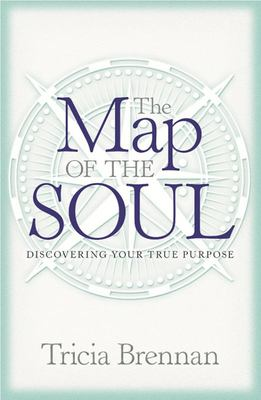 Map of the Soul: Discovering Your True Purpose