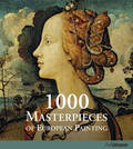 1000 Masterpieces: The Most  Important Artists Of  European Painting