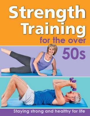 Strength Training for the Over 50s