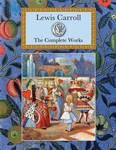 Lewis Carroll: The Complete Works (Collector's Library)