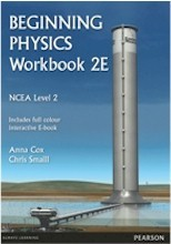Beginning Physics Workbook for NCEA Level 2