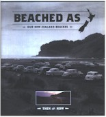 Beached As: Our New Zealand Beaches Then And Now