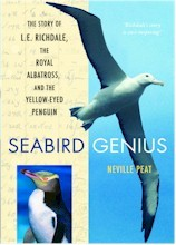 Seabird Genius: The Story of L. E. Richdale, the Royal Albatross and the Yellow-Eyed Penguin