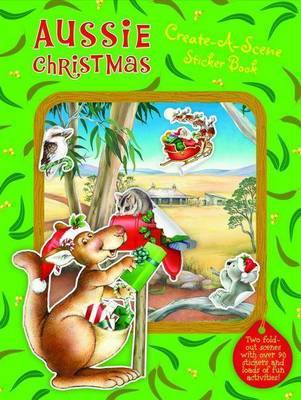 Aussie Christmas Create-a-Scene Sticker Book