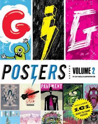 Gig Posters  Rock Show Art of the 21st Century: Volume 2