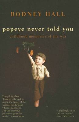 Popeye Never Told You: Childhood Memories of the War
