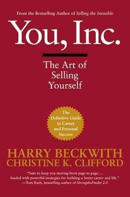 You, Inc: The Art of Selling Yourself