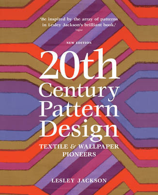 20th Century Pattern Design: Textile & Wallpaper Pioneers