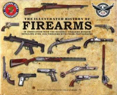 Large illustrated history of firearms