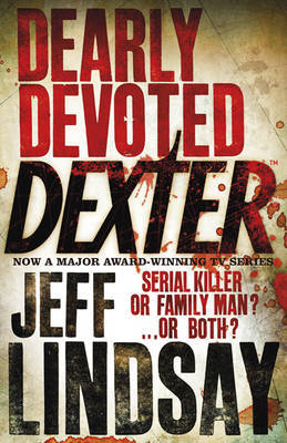 Dearly Devoted Dexter (Dexter #2)