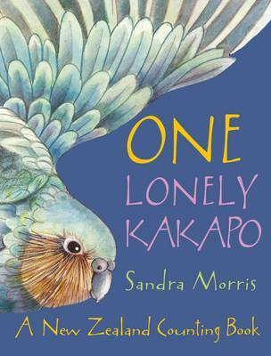 One Lonely Kakapo: A New Zealand Counting Book