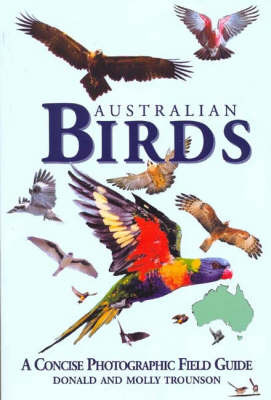 Australian Birds: A Concise Photographic Field Guide