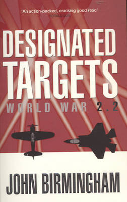 Designated Targets (Axis of Time #2)