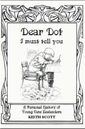 Dear Dot: A Personal History of Young New Zealanders, 1886-1936