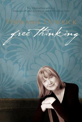Free Thinking : On Happiness, Emotional Intelligence, Relationships, Power and Spirit