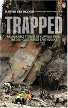 Trapped: Remarkable Stories of Survival from the 2011 Canterbury Earthquake