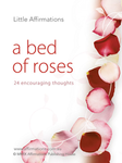 A Bed Of Roses - Set of 24 Affirmation Cards