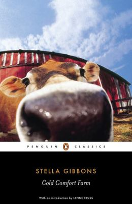 Cold Comfort Farm (Penguin Black Classics)