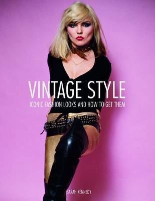 Vintage Style: 25 Iconic Fashion Looks and How to Get Them