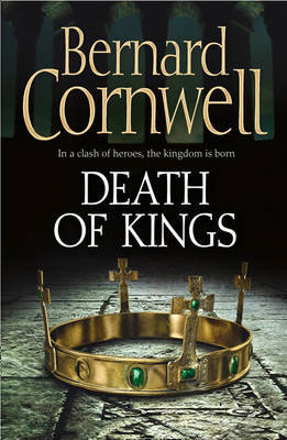 Death of Kings (Saxon Chronicles #6)